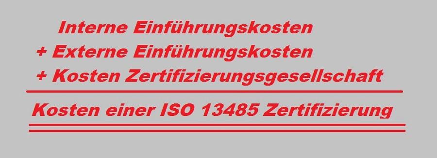 Kosten einer ISO 13485 Zertifizierung